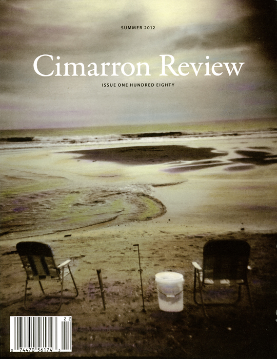The Cimarron Review (http://cimarronreview.com/issue-180-summer-2012/) Summer 2012 issue features one of my photos on the cover. Thanks to Dinah Cox and Eric Neuenfeldt for their interest in my work!
