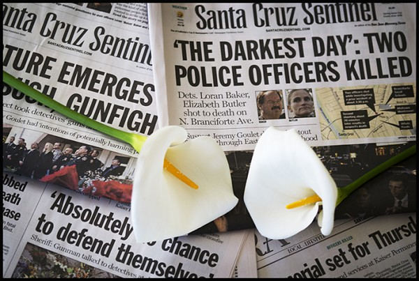 In memory of Detectives Loren Baker and Elizabeth Butler, Santa Cruz Police officers shot and killed last week.